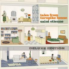 Tales From Turnpike House (Deluxe Edition) mp3 Album by Saint Etienne