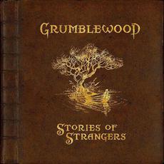 Stories of Strangers mp3 Album by Grumblewood