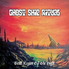 Tenth Region of the Night mp3 Album by Ghost Ship Ritual