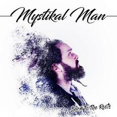 Back to the Roots mp3 Album by Mystical Man