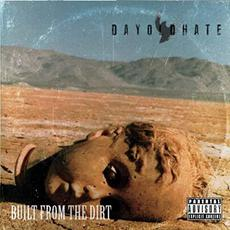 Built From The Dirt mp3 Album by Dayoldhate