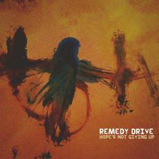 Hope's Not Giving Up mp3 Album by Remedy Drive