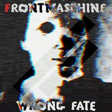 Wrong Fate mp3 Album by Frontmaschine
