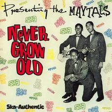 Never Grow Old (Re-Issue) mp3 Album by The Maytals