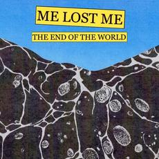 The End of the World mp3 Single by Me Lost Me
