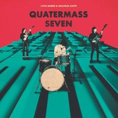 Quartermass Seven mp3 Album by Little Barrie & Malcolm Catto