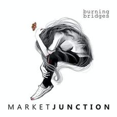 Burning Bridges mp3 Album by Market Junction