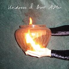 Undress & Dive After mp3 Album by Martha Rose