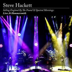 Selling England by the Pound & Spectral Mornings: Live at Hammersmith mp3 Live by Steve Hackett