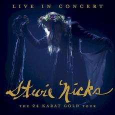 Live in Concert: The 24 Karat Gold Tour mp3 Live by Stevie Nicks