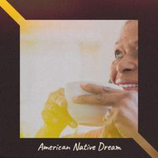 American Native Dream mp3 Compilation by Various Artists