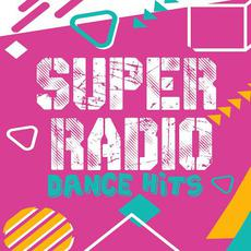 Super Radio Dance Hits mp3 Compilation by Various Artists