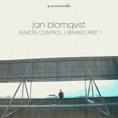 Remote Control | Remixed Part 1 mp3 Remix by Jan Blomqvist