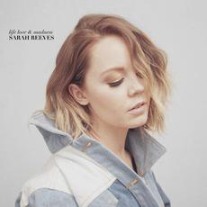 Life Love & Madness mp3 Album by Sarah Reeves