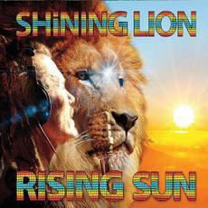 Rising Sun mp3 Album by Shining Lion