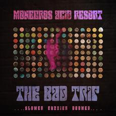The Bad Trip mp3 Album by Monegros Acid Resort