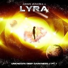 Unknown Deep Darkness, Pt. I mp3 Album by Abner Oliveira's Lyra