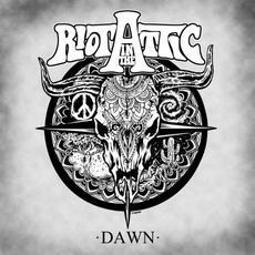 Dawn mp3 Album by Riot in the Attic