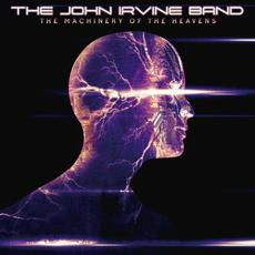 The Machinery Of The Heavens mp3 Album by The John Irvine Band