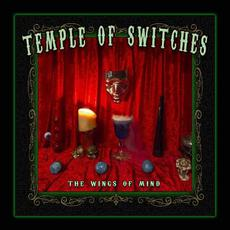 The Wings Of Mind mp3 Album by Temple Of Switches