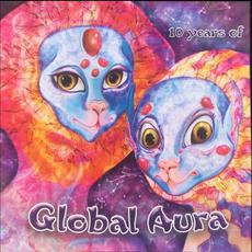 10 Years Of Global Aura mp3 Compilation by Various Artists