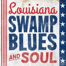 Louisiana Swamp Blues and Soul mp3 Compilation by Various Artists