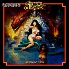 Ravening Iron mp3 Album by Eternal Champion