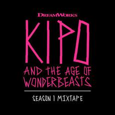 Kipo and the Age of Wonderbeasts (Season 1 Mixtape) mp3 Soundtrack by Various Artists
