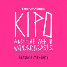 Kipo and the Age of Wonderbeasts (Season 2 Mixtape) mp3 Soundtrack by Various Artists