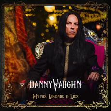 Myths Legends and Lies mp3 Album by Danny Vaughn