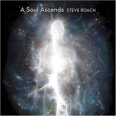 A Soul Ascends mp3 Album by Steve Roach