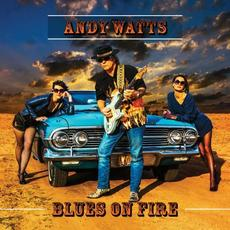 Blues On Fire mp3 Album by Andy Watts