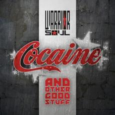 Cocaine and Other Good Stuff mp3 Album by Warrior Soul
