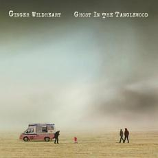 Ghost in the Tanglewood (Limited Edition) mp3 Album by Ginger Wildheart