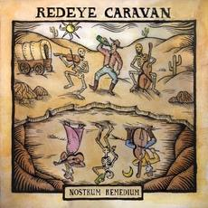 Nostrum Remedium mp3 Album by Redeye Caravan