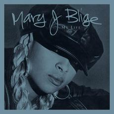 My Life (Deluxe / Commentary Edition) mp3 Album by Mary J. Blige