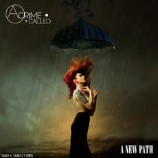 A New Path mp3 Album by A Crime Called...