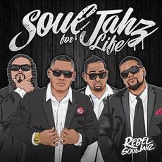 SoulJahz for Life mp3 Album by Rebel Souljahz