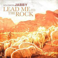 Lead Me to the Rock mp3 Single by Solomon Jabby