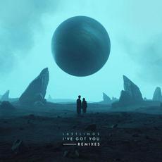 I've Got You (Remixes) mp3 Remix by Lastlings