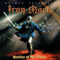 Hordes of the Brave mp3 Album by Iron Mask