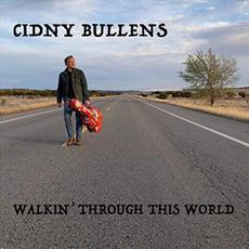 Walkin' Through This World mp3 Album by Cidny Bullens