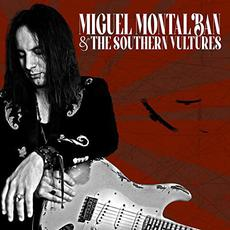And The Southern Vultures mp3 Album by Miguel Montalban