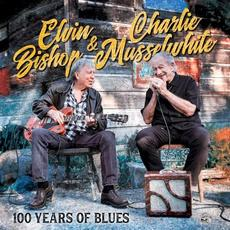100 Years Of Blues mp3 Album by Elvin Bishop & Charlie Musselwhite