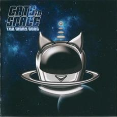 Too Many Gods mp3 Album by Cats in Space