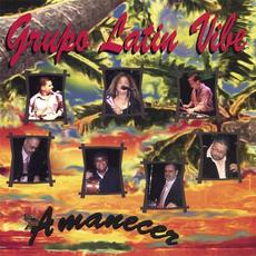 Amanecer mp3 Album by Grupo Latin Vibe