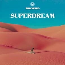 Superdream mp3 Album by Big Wild