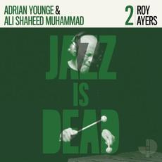 Jazz Is Dead 2 mp3 Album by Roy Ayers, Adrian Younge & Ali Shaheed Muhammad