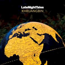 LateNightTales: Khruangbin mp3 Compilation by Various Artists