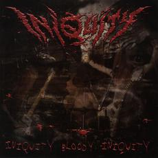 Iniquity Bloody Iniquity mp3 Artist Compilation by Iniquity